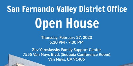 San Fernando Valley District Office Open House  tickets