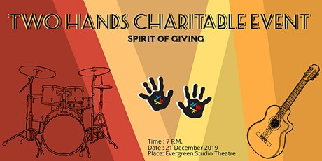 Spirit of Giving- Two Hands Charitable Event tickets