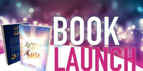 Arise & Shine Book Launch tickets