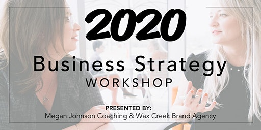 2020 Business Strategy Workshop