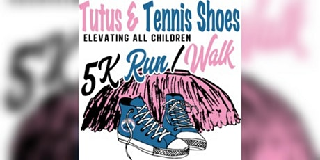 GTC Jack and Jill:Tutus & Tennis Shoes 5K Run/Walk - Elevating All Children tickets