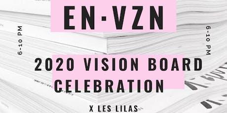 EnVision: 2020 Vision Board Celebration x Les Lilas billets