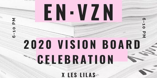 EnVision: 2020 Vision Board Celebration x Les Lilas