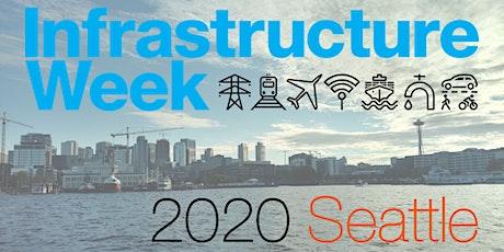 Infrastructure Week 2020: Seattle #BuildForTomorrow tickets