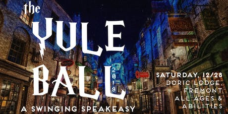 The Yule Ball 2019 | A Swingin' Speakeasy tickets