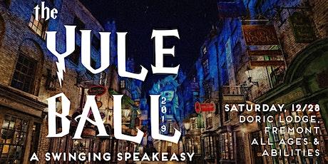 The Yule Ball 2019 | A Swingin' Speakeasy tickets