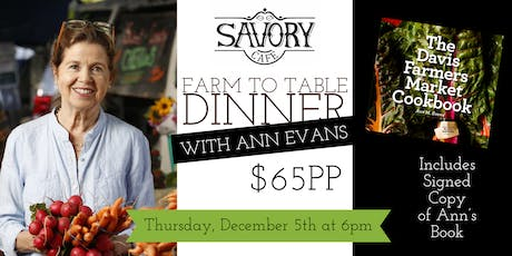 Savory Farm to Table Dinner with Ann Evans tickets