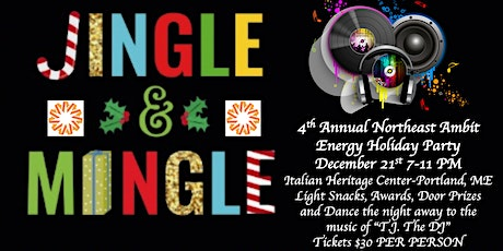 "4th Annual Ambit Northeast ""Jingle Mingle"" Holiday Party tickets"
