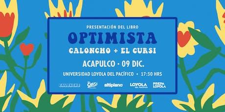 Presentación del libro: Optimista por Caloncho + El Cursi tickets
