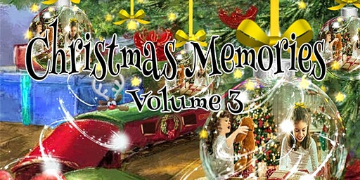 Christmas Memories Volume 3 CD Release and Fundraiser