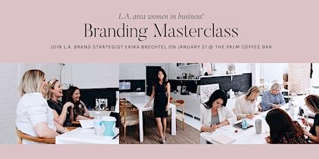 Branding Masterclass with Erika Brechtel: L.A. (Burbank) tickets
