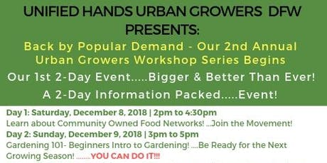 Unified Hands Community Food Network & Gardening 101 Workshop 2019 - Dallas tickets