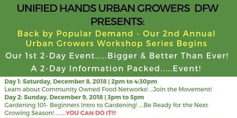 Unified Hands Community Food Network & Gardening 101 Workshop 2019 - Dallas