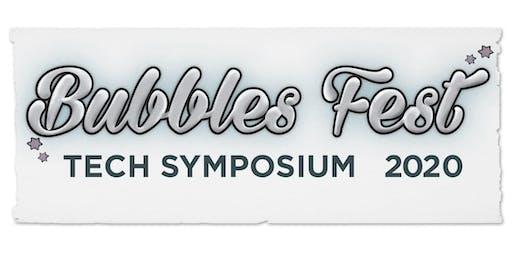 Bubbles Fest 2020 Tech Symposium