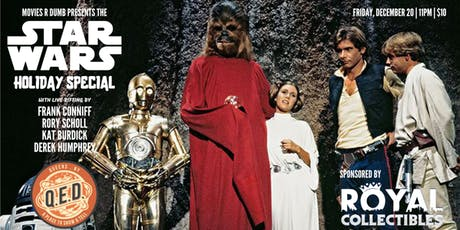Movies R Dumb Presents The Star Wars Holiday Special tickets