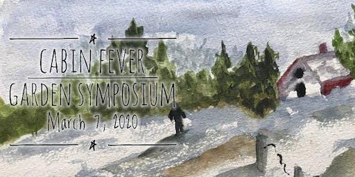 Cabin Fever Garden Symposium 2020