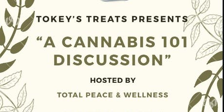 A CANNABIS 101 DISCUSSION tickets