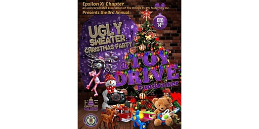 3rd Annual ΩΨΦ Ugly Sweater Christmas Fundraiser & Toy Drive