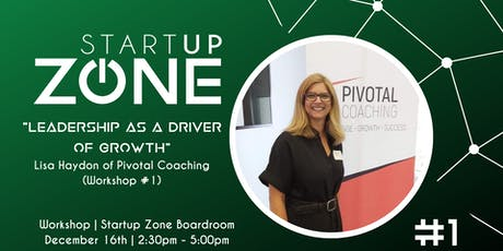 """""""Leadership as a Driver of Growth"""" with Pivotal Coaching tickets"""
