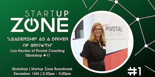 """""""Leadership as a Driver of Growth"""" with Pivotal Coaching"""