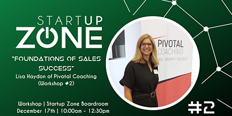 """""""Foundations for Sales Success"""" with Pivotal Coaching tickets"""