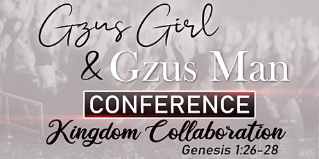 Gzus Girl & Gzus Man Conference (Women's Night) tickets