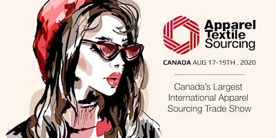 Apparel Textile Sourcing Canada   Trade Show   2020