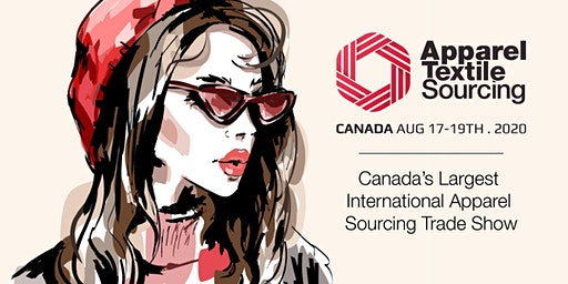 Apparel Textile Sourcing Canada | Trade Show | 2020