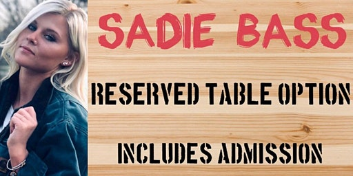 Sadie Bass Reserved Table 2-21-20