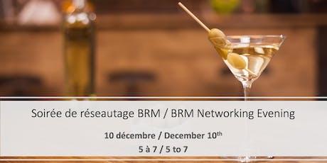 5 à 7 de réseautage de la communauté BRM de Montréal tickets