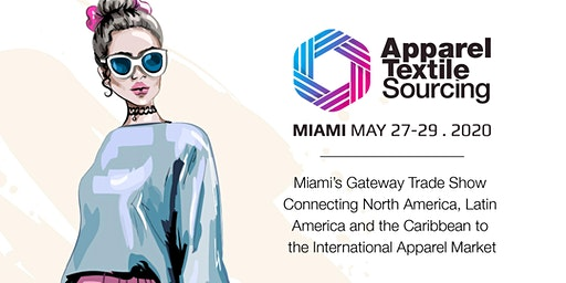 Apparel Textile Sourcing Miami | Trade Show | 2020