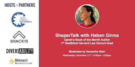 ShaperTalk with Oprah's Book of the Month Author Haben Girma tickets