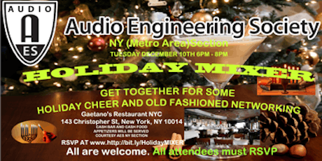 HOLIDAY MIXER  / AES NY SECTION / TUESDAY DEC 10TH 6PM-8PM tickets