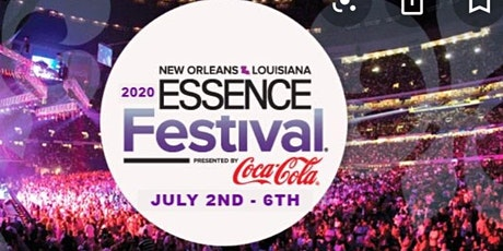 "$599 Essence Festival 2020 - ""Sold Out"" tickets"
