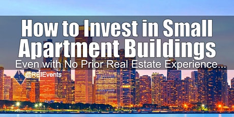 Investing on Small Apartment Buildings - Chicago IL tickets