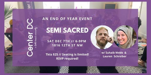Semi Sacred: An End of Year Event