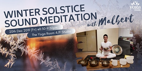 Winter Solstice Sound Meditation with Malbert tickets
