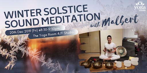 Winter Solstice Sound Meditation with Malbert