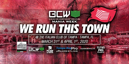 "Generation Championship Wrestling-GCW Mania Week ""We Run This Town"" (Mania Week 2020)"