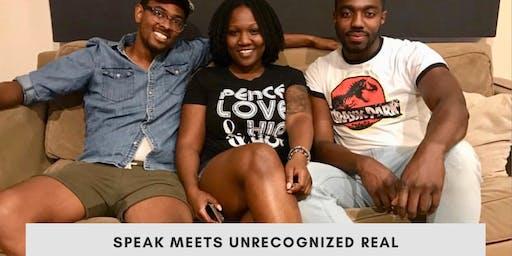 SPEAK meets Unrecognized Real