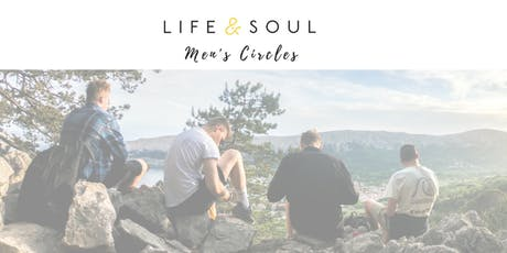 Life & Soul - Men's Circle tickets