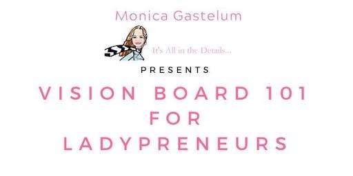 Vision Board 101 for Ladypreneurs