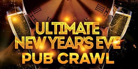 THE ULTIMATE NYE EVE 2020 PUB CRAWL tickets