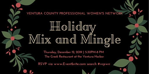 Ventura County Professional Women's Network Holiday Mix and Mingle