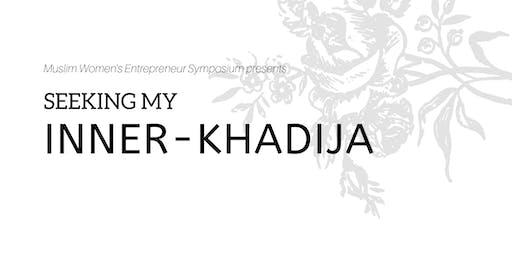 Seeking My Inner-Khadija