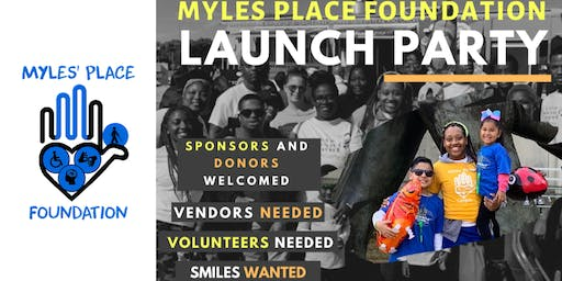 Myles Place Foundation Launch Party!