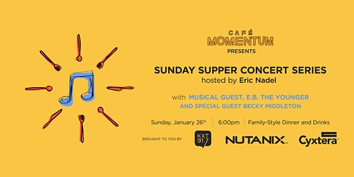 Sunday Supper Concert Series Hosted By Eric Nadel with E.B. the Younger