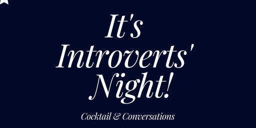 It's Introverts' Night!