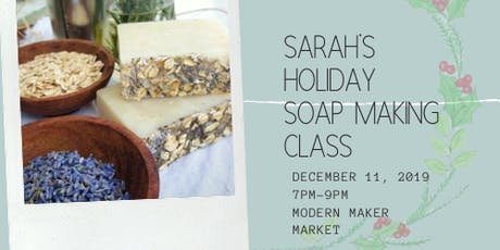 Sarah's Holiday Soap Making Class tickets