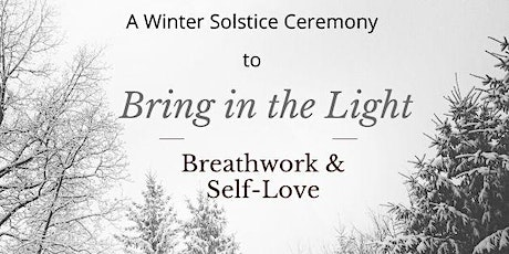 Bring in the Light - Breathwork and Self-Love tickets
